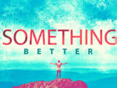 Education- Something Better